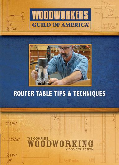 Router Table Tips & Techniques